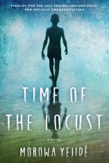 Morowa Yejide MFA '12's debut novel, Time of the Locust, is publishing in June 2014.
